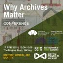 Why Archives Matter Conference April 2019, all rights reserved