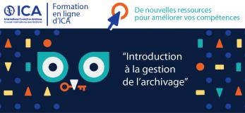 visuel du cours de l'ICA :Introduction à la gestion de l'archivage